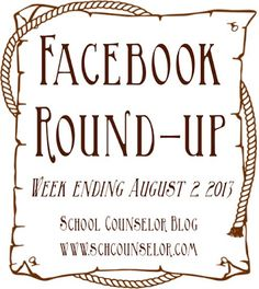 School Counselor Blog: Friday Facebook Round-Up! August 2nd Edition