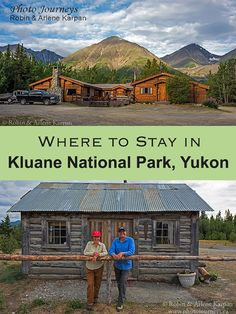 Did you know you could stay in an authentic Gold Rush cabin in Yukon's Kluane National Park? Here's how, along with some other great places to stay. Canada National Parks, Parks Canada, Banff National Park, Canada Trip, Canada North, Western Canada, Canada Eh, Oh The Places You'll Go, Places To Travel