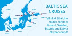 Baltic Sea Cruises Tallink and Silja Line routes connect Finland, Sweden, Estonia and Latvia all year round!