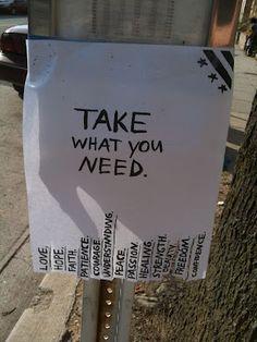 """take what you need""  :)"