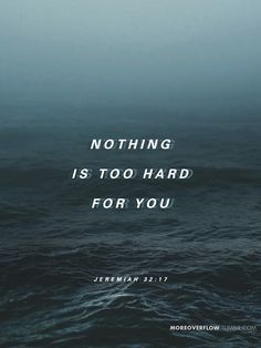 Nothing is too hard for you  - Jeremiah 32:17  #30DaysOfBibleLettering
