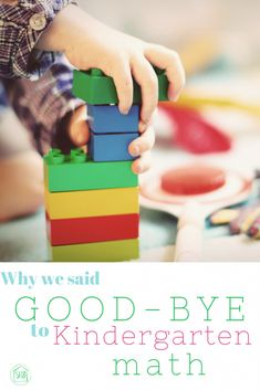 Why we said Goodbye to Kindergarten math - is foregoing a math curricula in kindergarten the right decision for you?  Here's why we said Good-bye and didn't look back.
