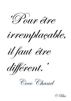 Franch Quotes : ♔ 'In order to be irreplacable one must be different.' ~ Coco Chanel - The Love Quotes French Phrases, French Words, French Quotes, Spanish Quotes, Words Quotes, Me Quotes, Sayings, Book Quotes, Citations Chanel