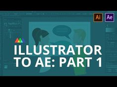 Illustrator to After Effects: The Field Manual Part 1 - YouTube