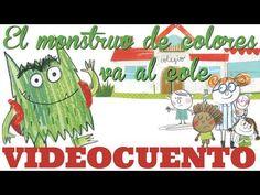 El monstruo de colores va al cole. ¿Cómo le irá al monstruo de colores en su primer día de cole? En el Aula de Elena. Emotions Preschool, Monsters Inc, Kindergarten, Education, Books, Montessori, Mary, Youtube, Ideas