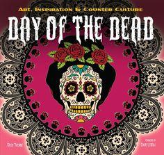 Day of the Dead Art by David Lozeau, Day of the Dead Book, Dia de los Muertos Art - 1