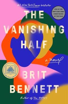 Vanishing half. Shortlist 2021 Women's Prize for Fiction; 2020 National Book Award for Fiction longlist Good Books, Books To Read, Founders Day, The Vanishing, National Book Award, No Rain, Good Morning America, Page Turner, Bestselling Author