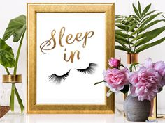 SALE! Sleep In Print, Sleep In Sign, Sleep In, Eyelash Print, Bedroom Art, Glamour Girl, Fashion Decor, Makeup Print, Gold Foil Print by BestPrintableArt on Etsy