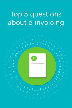 What are e-invoices and how does e-invoicing work? We answer the top 5 questions about e-invoicing that you need to know! Invoice Template, Templates, Question And Answer, Questions, Entrepreneurship, Online Business, Need To Know, Blog, Software