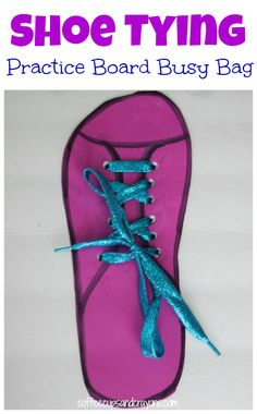 Teach Kids How to Tie a Shoe with a Shoe Tying Practice Board! A great busy bag for preschoolers or big kids who need extra practice with shoe tying!