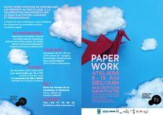 """Ouverture des inscriptions pour l'atelier """"PAPER WORK"""" ! 8/15 ANS - DÉC./JUIN - GRATUIT INFOS au 06.77.75.48.35"""