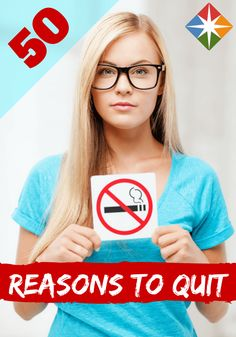 Have you been looking for a reason to quit smoking? Well, here are 50 of them! We all know it's bad for your health but it's also bad for the people around you and the environment. Quit today! What are you waiting for?