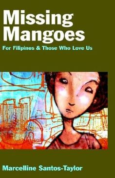 Amazon.com: Missing Mangoes (9781413436341): Marcelline Santos-Taylor: Books