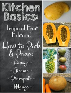 Kitchen Basics - How to Pick and Prep Produce - Tropical Fruit Edition #shop #fruit #tip