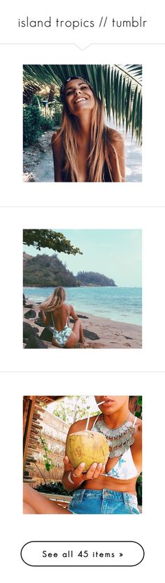"""island tropics // tumblr"" by hemsworth1316 ❤ liked on Polyvore featuring accessories and blue top"