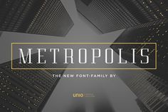 Metropolis - Font Family by Unio | Creative Solutions on @creativemarket