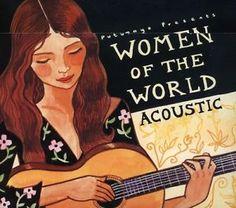 Putumayo Presents: Women Of The World Aco | Details zu Women Of The World-Acoustic - Putumayo Presents (2007, CD ...