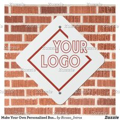 Make Your Own Personalized Business Logo Metal Sign Business Products, Business Names, Parking Signs, Brick Design, Letterhead, Novelty Gifts, Funny Signs, Business Branding, Metal Signs