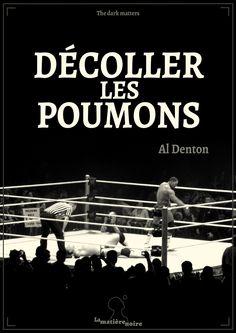 Décoller les poumons, Al Denton
