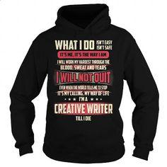Creative Writer Job Title - What I do #tee #clothing. BUY NOW => https://www.sunfrog.com/Jobs/Creative-Writer-Job-Title--What-I-do-Black-Hoodie.html?60505