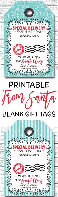 Printable From Santa Gift Tags, Special Delivery From The North Pole Christmas Gift Tags https://www.etsy.com/ca/listing/470063318/christmas-gift-tags-blank-from-santa