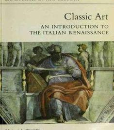 Classic Art: An Introduction To Italian Renaissance PDF