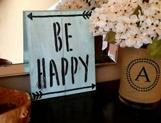 Be happy sign. Happy sign. Rustic signs. Check out this item in my Etsy shop https://www.etsy.com/listing/457331428/be-happy-happy-sign-rustic-be-happy-sign