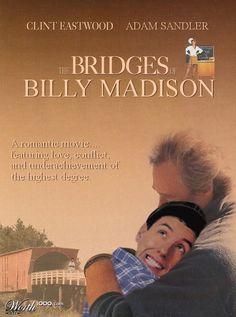 Bridges of Billy Madison