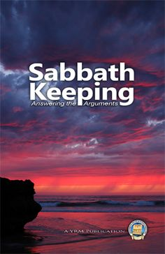 Sabbath Keeping Answering the Arguments - Many spin the word of Yahweh to support the dictate of a pagan Roman emperor's decree to change the day of worship from Saturday to Sunday. This booklet fires back at these ridiculous claims. Sabbath Rest, Happy Sabbath, Sabbath Day, Uplifting Poems, Sabbath Quotes, Saturday Sabbath, Seventh Day Adventist, Jesus Is Coming