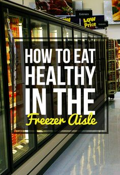 17 Freezer Aisle Meals That Actually Aren't Terrible For You