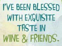 exquisite taste...