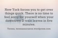 getting over things quickly Feeling Sorry For Yourself, Get Over It, How To Get, York, Feelings, Sayings, Lyrics, Quotations, Idioms