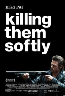 Killing Them Softly (2012) - Jackie Cogan is a professional enforcer who investigates a heist that went down during a mob-protected poker game.