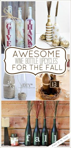 DIY - Fall Decoration from wine bottles. Paint available at Gill-Roy's!DIY - Fall Decoration from wine bottles. Paint available at Gill-Roy's!Seasonal Crafts: Fall Decorating Ideas - Mom it ForwardA great collection of DIY Wine Bottle Art, Wine Bottle Crafts, Jar Crafts, Diy Projects With Wine Bottles, Shell Crafts, Diy With Wine Bottles, Wine Bottles Decor, Decorative Wine Bottles, Glass Bottles