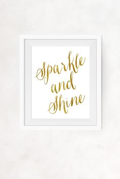 """""""Sparkle and Shine"""" Quote Faux Gold Foil Instant Wall Decor"""