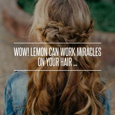 Wow! #Lemon Can Work Miracles on Your Hair ... →  Hair #Products