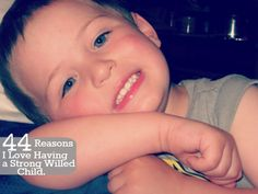 Diapers & Daisies: Raising a Strong Willed Child: 44 Reasons I love having a strong willed child.