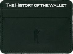 A real man knows his wallet. Learn the history of the wallet: http://ballandbuck.com/blogs/ball-and-buck-blog/8144583-the-history-of-the-wallet