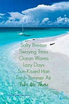 Salty Breeze. Swaying Trees. Ocean Waves. Lazy Days. Sun-kissed hair. Fresh summer air. Take me there.