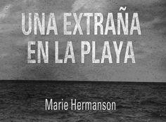 http://www.spoonful.es/opinion/'una-extrana-en-la-playa'--una-novela-de-marie-hermanson_20151002132116.html