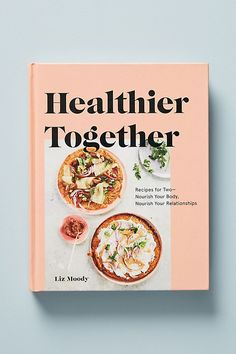 Healthier Together | Anthropologie