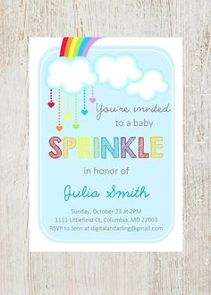 The perfect invitation for your Rainbow Baby Sprinkle or Shower! This is a DIGITAL item and you will not receive printed invitations. Send us your information and you will receive a (1) 5x7 digital download file (PDF) that you can print at home or through a photo lab or digital printing company. When purchasing, in the Notes to Seller section, please include the following information: 1. The honorees NAME as you want it listed 2. Please designate if it is a SPRINKLE or SHOWER 3. The DATE…