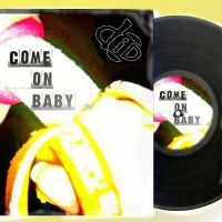 Come On Baby by diDprojects