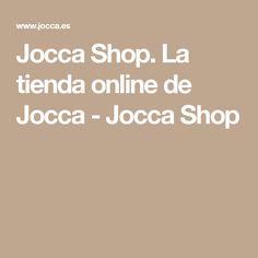 Jocca Shop. La tienda online de Jocca - Jocca Shop