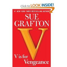 Currently reading this Sue Grafton novel... I have read all the others.  I take forever to read her because I thoroughly enjoy reading about Kinsey Milhone's adventures based in Santa Teresa, CA (aka Santa Barbara)... you will love this series of the Alphabet Mysteries.