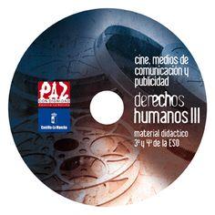 Cine, medios de comunicación y publicidad [Recurso electrónico] : derechos humanos III, material didáctico 3º y 4º de ESO / [Asociación Paz con Dignidad]