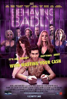 Behaving Badly (2014) #BehavingBadly #SelenaGomez #NatWolff