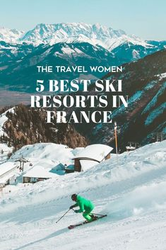 6bf5ec2543 France is one of the best countries for skiing in the world. Home to the