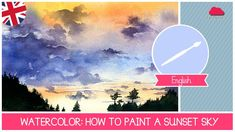 This is a watercolor ART class for beginners. You will learn how to paint a sunset sky with watercolors. Watercolor Video, Watercolor Tips, Watercolour Tutorials, Watercolor Techniques, Watercolor Landscape, Watercolour Painting, Watercolours, Sky Painting, Guache