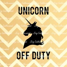 Unicorn Off Duty SVG, SVG cutting file, Cricut, Dxf, PNG, Vinyl, Eps, Cut Files, Clip Art, Vector, Quote, Saying by SVGEnthusiast on Etsy